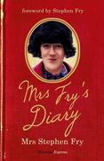 Stephen Fry:Mrs Fry's Diary
