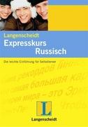 Langenscheidts Expresskurs Russisch. Lehrbuch und 2 Audio-CDs