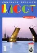 Modernes Russisch. Most (Moct) 1. Lehrbuch. Neubearbeitung
