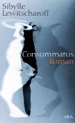 Lewitscharoff: Consummatus