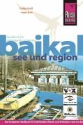 Baikal. See uns Region. Reisehandbuch