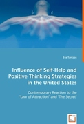 Tanczos, Eva: Influence of Self-Help and Positive Thinking Strategies in the United States