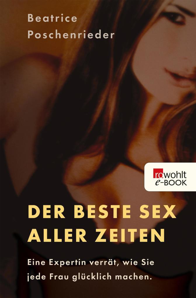 Der beste Sex aller Zeiten